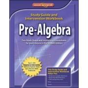 Pre-Algebra, Study Guide & Intervention Workbook by McGraw-Hill Education
