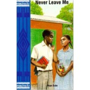 Never Leave Me by Hope Dube