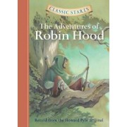 Classic Starts(tm) the Adventures of Robin Hood, Hardcover