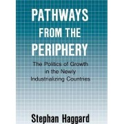 Pathways from the Periphery by Stephan Haggard