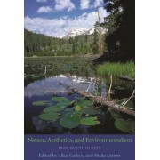 Nature, Aesthetics, and Environmentalism by Allen Carlson