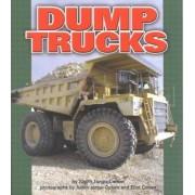 Dump Trucks by Judith Jango-Cohen