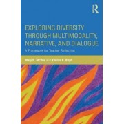 Exploring Diversity through Multimodality, Narrative, and Dialogue by Mary B. McVee