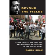 Beyond the Fields by Randy Shaw