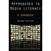 Approaches to Media Literacy by Art Silverblatt