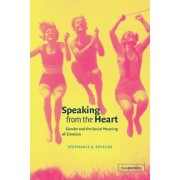 Speaking from the Heart by Stephanie A. Shields