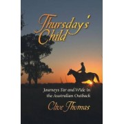 Thursday's Child by Clive Thomas