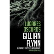 Lugares Oscuros: (Spanish-Language Edition of Dark Places)