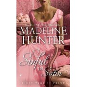 Sinful In Satin by Madeline Hunter