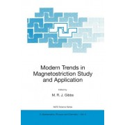 Modern Trends in Magnetostriction Study and Application: Proceedings of the NATO Advanced Study Institute on Modern Trends in Magnetostriction Study and Application, Kyiv, Ukraine, 22 May-2 June 2000 by M.R.J. Gibbs