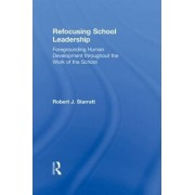 Refocusing School Leadership by Robert J. Starratt