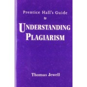 Understanding Plagiarism by Thomas Jewell