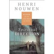 Spiritual Direction by Henri J Nouwen