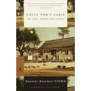Uncles Tom's Cabin by Harriet Beecher Stowe