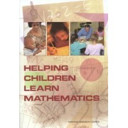 Helping Children Learn Mathematics by Mathematics Learning Study Committee