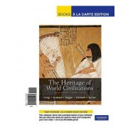 The Heritage of World Civilizations, Volume 1 by Professor Albert M Craig