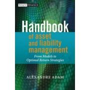 Handbook of Asset and Liability Management by Alexandre Adam