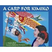 A Carp For Kimiko, A by Virginia Kroll