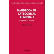 Handbook of Categorical Algebra: v. 3 by Francis Borceux