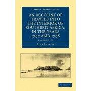 An Account of Travels into the Interior of Southern Africa, in the Years 1797 and 1798 2 Volume Set by Sir John Barrow