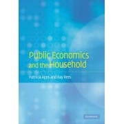 Public Economics and the Household by Patricia Apps