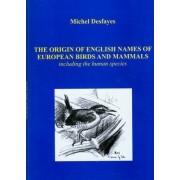 The Origin of English Names of European Birds and Mammals