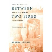 Between Two Fires by Alaina Lemon