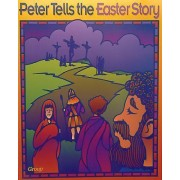 Bible Big Books: Peter Tells the Easter Story by Group Publishing