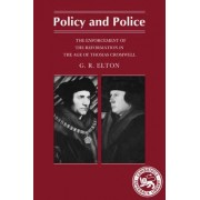 Policy and Police by G. R. Elton
