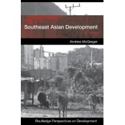 Southeast Asian Development by Andrew McGregor