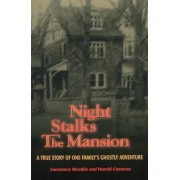 Night Stalks the Mansion by Constance Westbie
