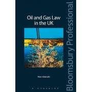 Oil and Gas Law in the UK by Moe Alramahi