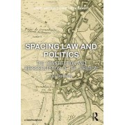 Spacing Law and Politics: The Constitution and Representation of the Juridical