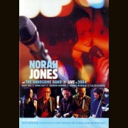 Norah Jones & The Handsome Band - Live in 2004 (0724359979298) (1 DVD)