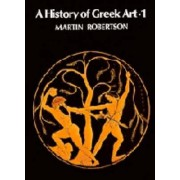 History of Greek Art 2 Volume Set by Martin Robertson