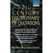 21st Century Dictionary of Quotations by The Princeton language institute
