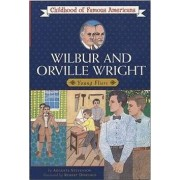Wilbur and Orville Wright, Young Fliers by Augusta Stevenson
