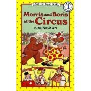 Morris and Boris at the Circus by B Wiseman