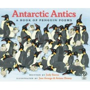 Antarctic Antics by Judy Sierra