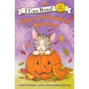 Happy Halloween, Mittens by Lola M Schaefer