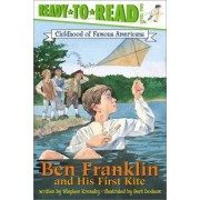 Ben Franklin and His First Kite by Dr Stephen Krensky