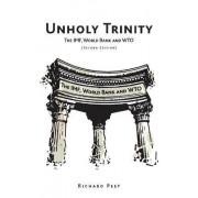 Unholy Trinity by Richard Peet