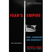 Fear's Empire by Benjamin R. Barber