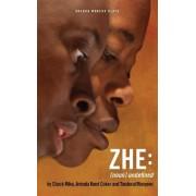 Zhe (noun) Unidentified by Chuck Mike