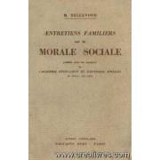 Entretiens Familiers Sur La Morale Sociale, Publiés Sous Les Auspices De L'académie D'éducation Et D'entr'aide Sociales