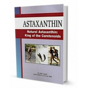 Natural Astaxanthin: King of the Carotenoids
