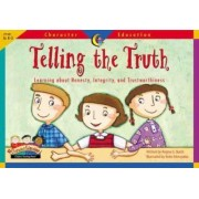 Telling the Truth, Character Ed Readers by Creative Teaching Press