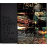 Too Many Chiefs, Only One Indian by Sat Bains