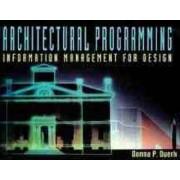 Architectural Programming by Donna P. Duerk