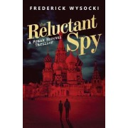 The Reluctant Spy: A Frank Moretti Thriller